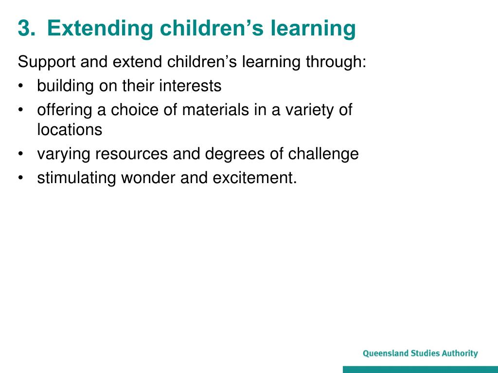 3.	Extending children's learning
