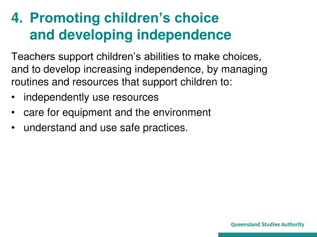 4.	Promoting children's choice and developing independence