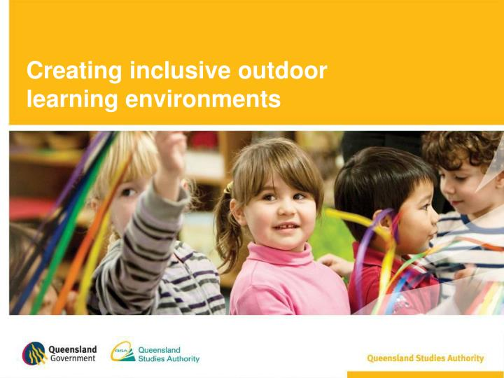 Creating inclusive outdoor learning environments
