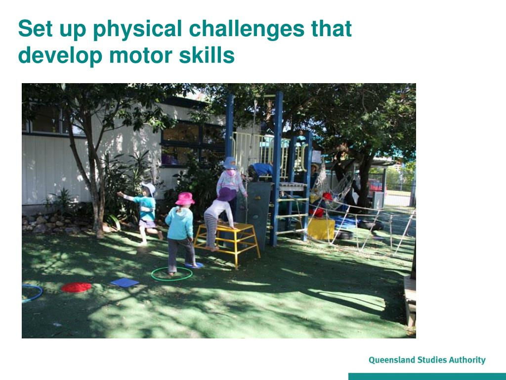 Set up physical challenges that