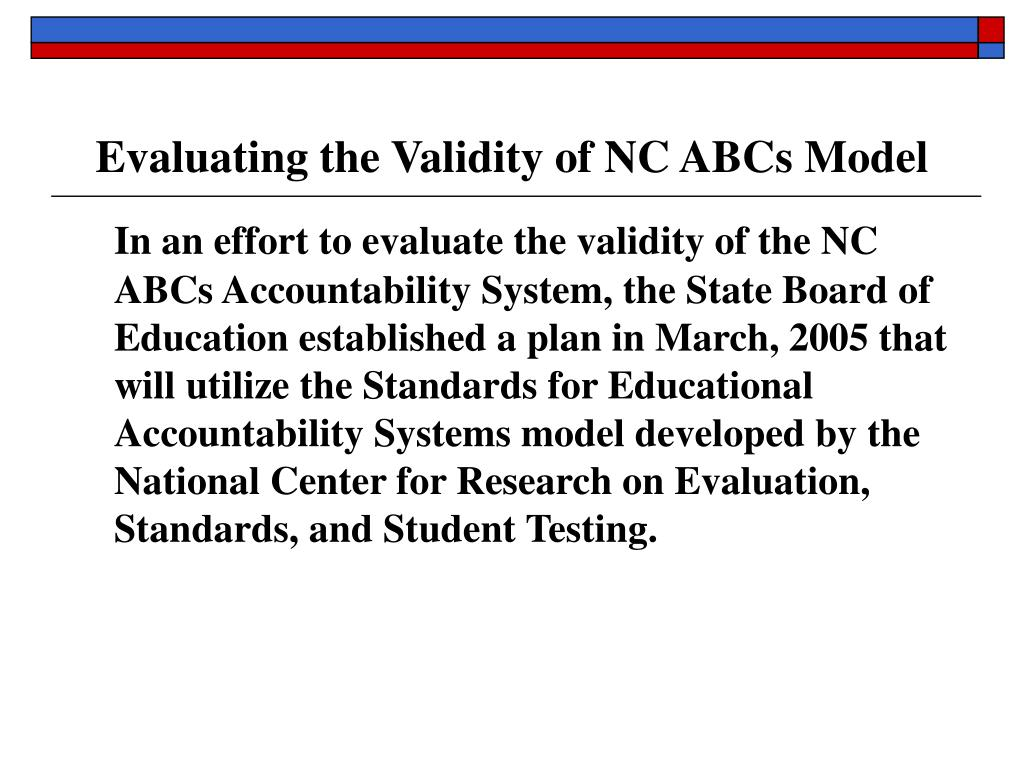 Evaluating the Validity of NC ABCs Model