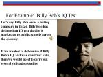for example billy bob s iq test