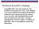 professor kozloff s findings