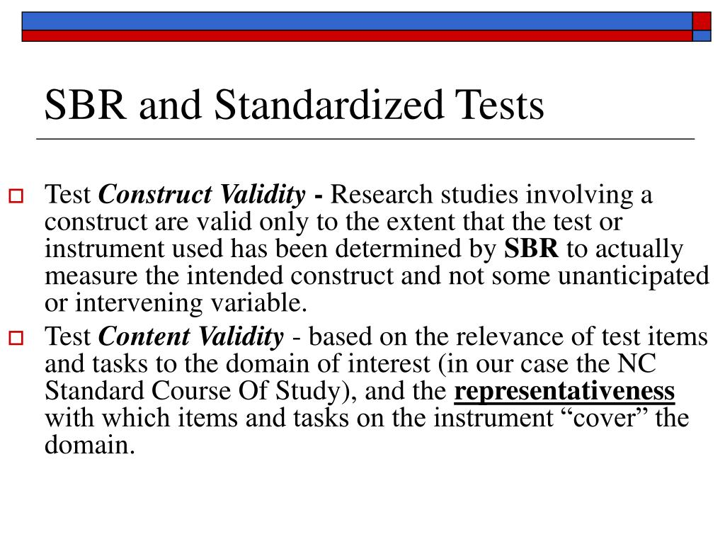 SBR and Standardized Tests