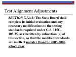 test alignment adjustments