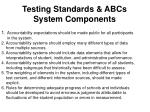 testing standards abcs system components