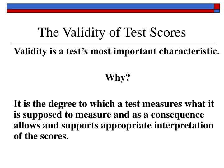 The validity of test scores