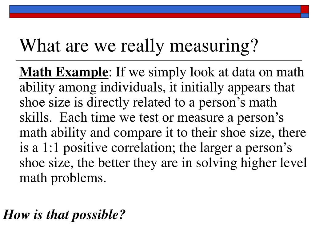 What are we really measuring?