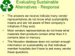 evaluating sustainable alternatives response