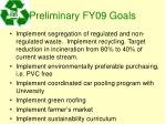 preliminary fy09 goals