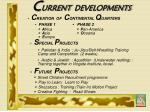 c urrent developments