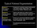 typical national segmentation