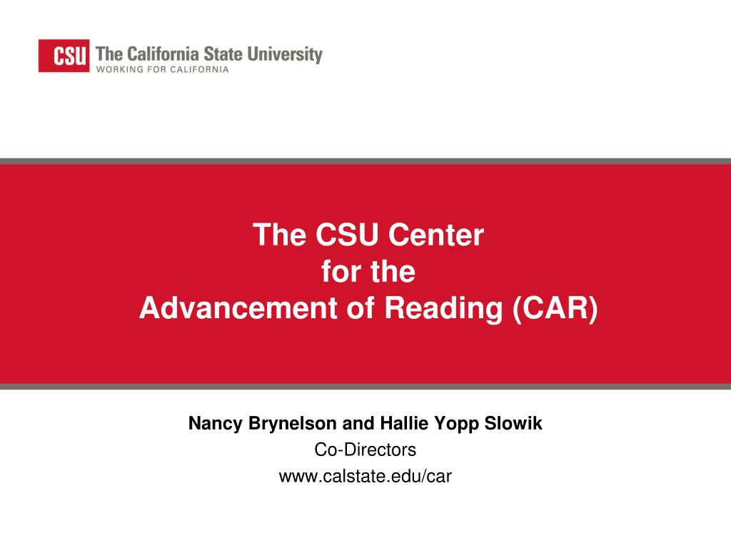 the csu center for the advancement of reading car