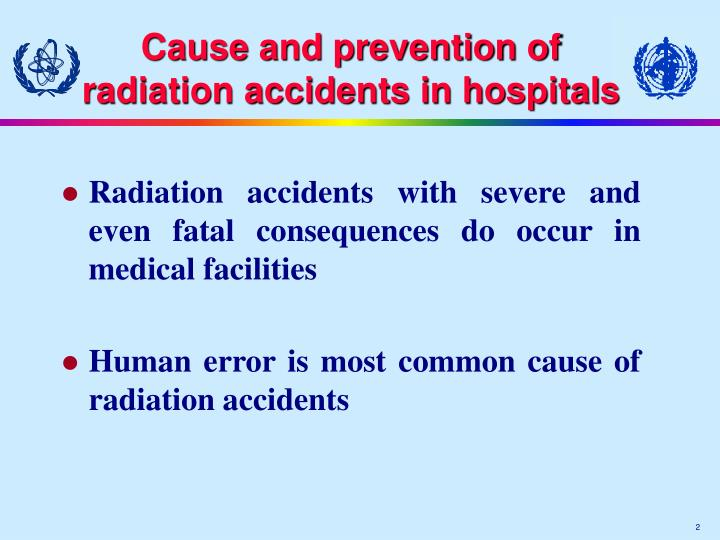 Cause and prevention of radiation accidents in hospitals