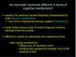 are traumatic memories different in terms of cognitive mechanisms32
