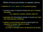 effects of mood and emotion on episodic memory