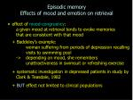 episodic memory effects of mood and emotion on retrieval
