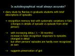 is autobiographical recall always accurate