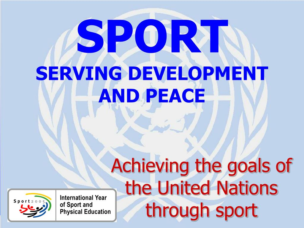 sport serving development and peace l.
