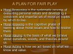 a plan for fair play