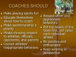 coaches should
