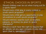 ethical choices in sports