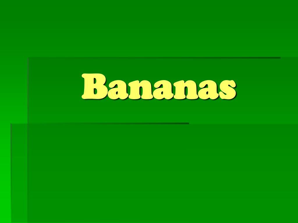bananas l.