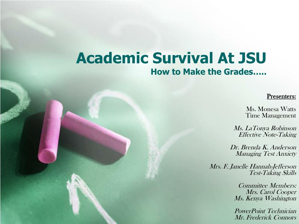 academic survival at jsu how to make the grades l.