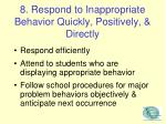 8 respond to inappropriate behavior quickly positively directly
