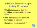 individual behavior support activity 10 minutes