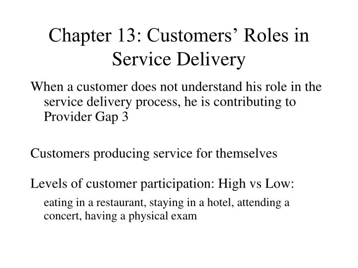 chapter 13 customers roles in service delivery n.