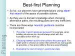 best first planning
