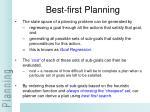 best first planning30