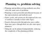 planning vs problem solving