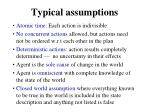 typical assumptions