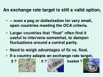 an exchange rate target is still a valid option