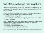 end of the exchange rate target era