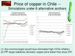 price of copper in chile simulations under 6 alternative anchors