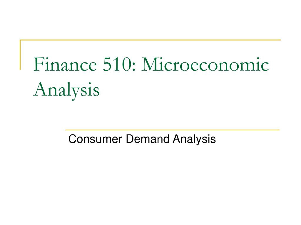 finance 510 microeconomic analysis l.