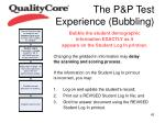 the p p test experience bubbling