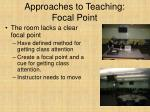 approaches to teaching focal point