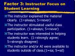 factor 3 instructor focus on student learning