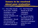 issues to be resolved about peer evaluation