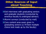 other sources of input about teaching