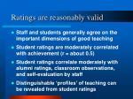 ratings are reasonably valid
