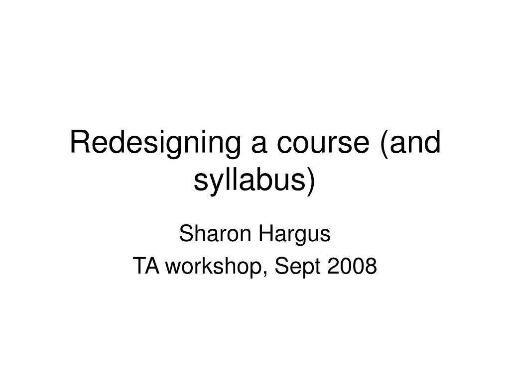 redesigning a course and syllabus l.