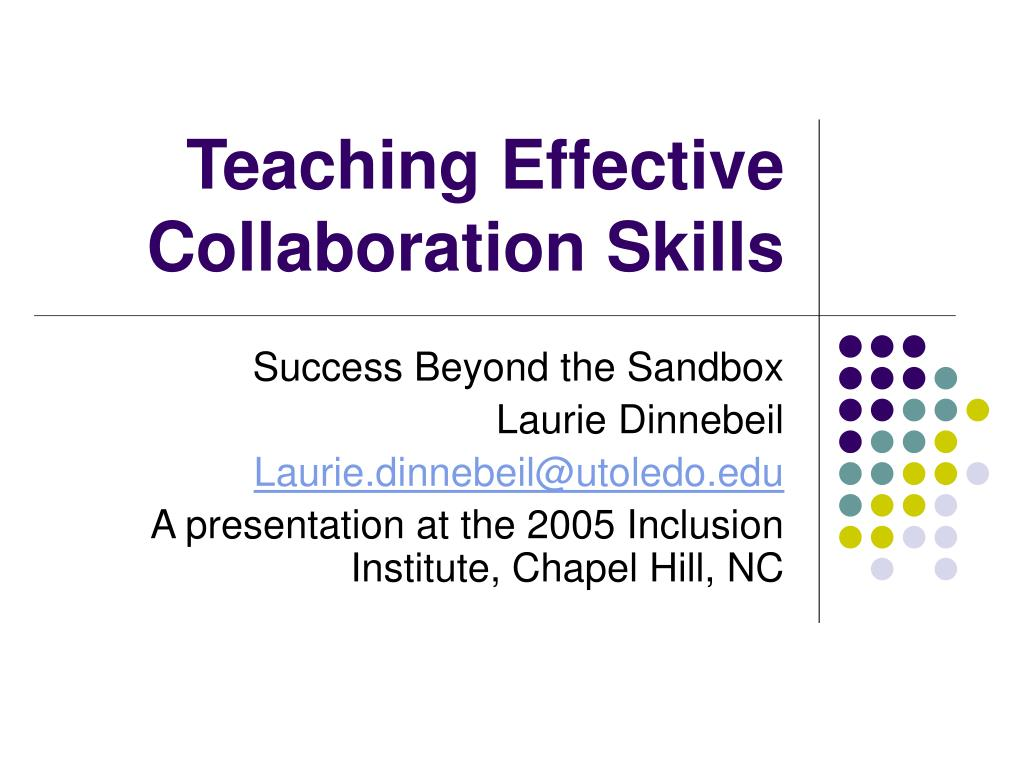 teaching effective collaboration skills l.