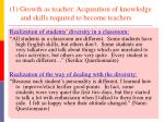 1 growth as teacher acquisition of knowledge and skills required to become teachers