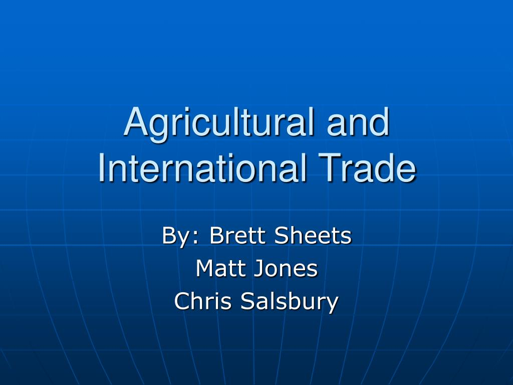 agricultural and international trade l.