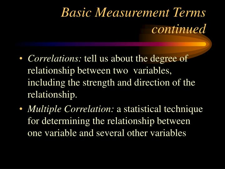 Basic measurement terms continued